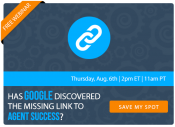 Has Google Discovered The Missing Link to Agent Success? [FREE WEBINAR]